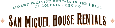 San Miguel House Rentals